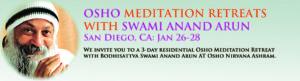 Jan 26-28 Residential Meditation Retreat with Swami Anand Arun @ Osho Nirvana Ashram | Valley Center | California | United States
