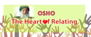 Osho Heart of Relating @ Osho Nirvana | Valley Center | California | United States