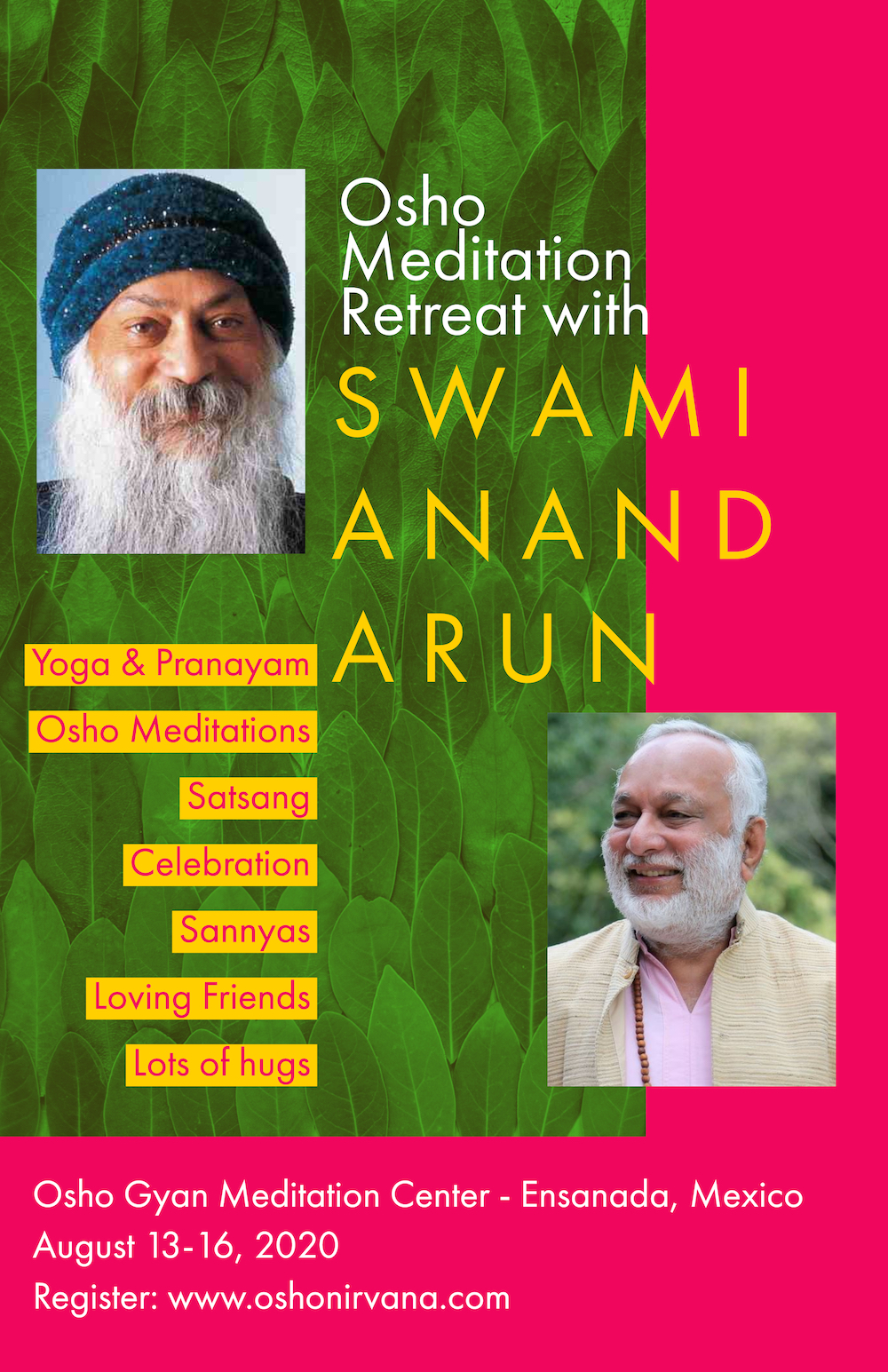 Osho Meditation Retreat with Swami Anand Arun in Ensanada @ Osho Gyan Institute