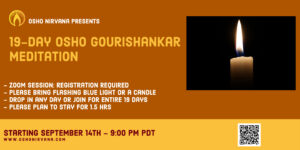 Osho Gourishankar Meditation - Online Session @ Zoom