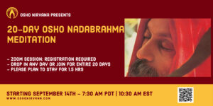 Osho Nadabrahma Meditation - Online Session @ Zoom