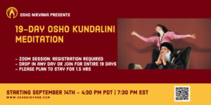 Osho Kundalini Meditation - Online Session @ Zoom