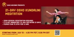 Osho Kundalini Meditation - Online Sessions @ Zoom Live