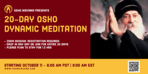 Osho Dynamic Meditation - Online Session @ Zoom