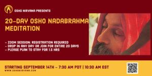 Osho Nadabrahma Meditation - Online Session @ Zoom