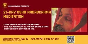 Osho Nadabrahma Meditation - onlines session @ Zoom Live