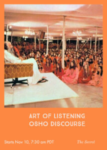 Art of Listening - Osho Discourse @ Zoom