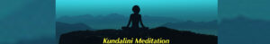 Kundalini Meditation - Online Session